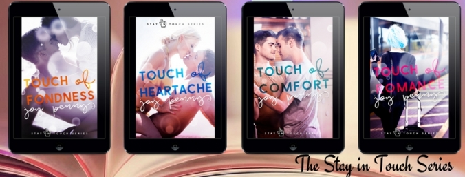 The Stay in Touch Series by Joy Penny