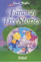The Faraway Tree 1-3