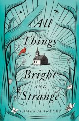 All Things Bright & Strange