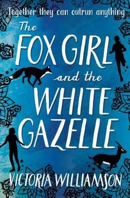 The Fox Girl & The White Gazelle